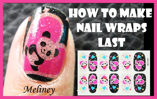 How To Make Nail Wraps Last Longer
